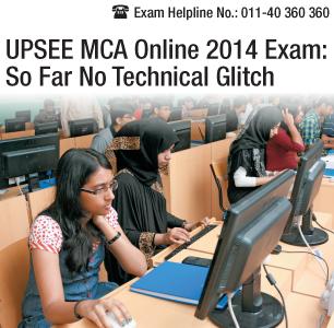 UPSEE MCA Online 2014 Exam: So Far No Technical Glitch
