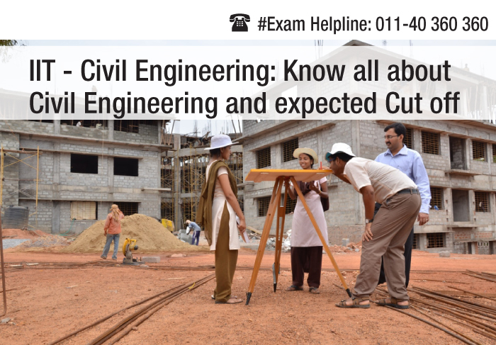 IIT Civil Engineering: Know all about Civil Engineering and