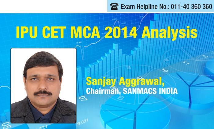 IPU CET MCA 2014 Analysis by Sanjay Aggrawal, SANMACS INDIA