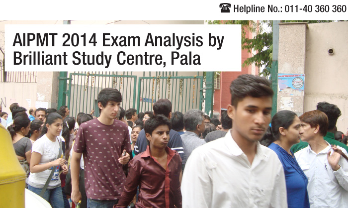 AIPMT 2014 Analysis by Brilliant Study Centre