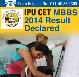 IPU CET MBBS 2014 Result Declared