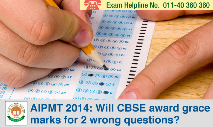 AIPMT 2014: Will CBSE award grace marks for 2 wrong questions?