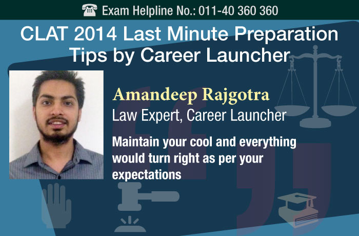 CLAT 2014 Last minute expert tips by Career Launcher