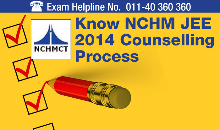 NCHM JEE 2014 Counselling: Know different stages and procedure