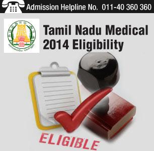 Tamil Nadu Medical Admission Eligibility 2014