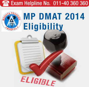 MP DMAT 2014 Eligibility