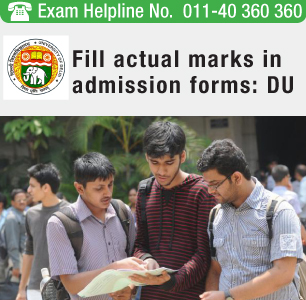 DU asks applicants to fill actual marks in UG admission forms