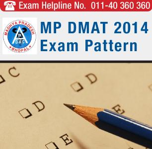 MP DMAT 2014 Exam Pattern