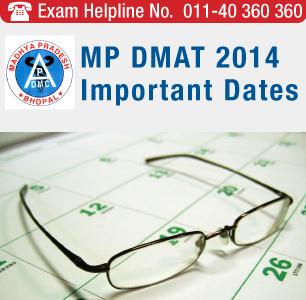 MP DMAT 2014 Important Dates