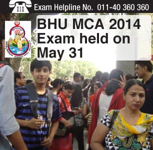 BHU MCA 2014 exam held on May 31