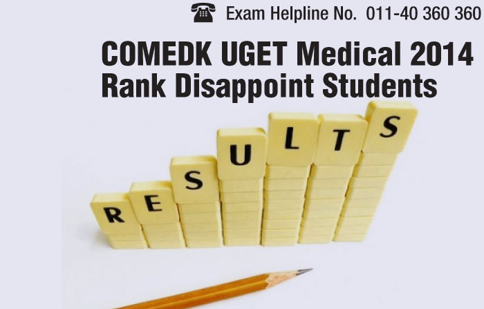 COMEDK UGET Medical 2014 Rank Disappoint Students