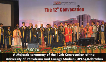 University of Petroleum & Energy Studies celebrates its 12th Convocation