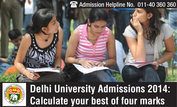 Delhi University Admissions 2014: Calculate your best of four marks