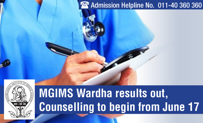 MGIMS Wardha 2014 results out, Counselling to begin from June 17