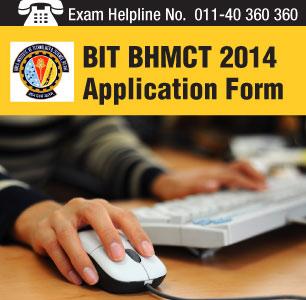 BIT BHMCT 2014 Application Form