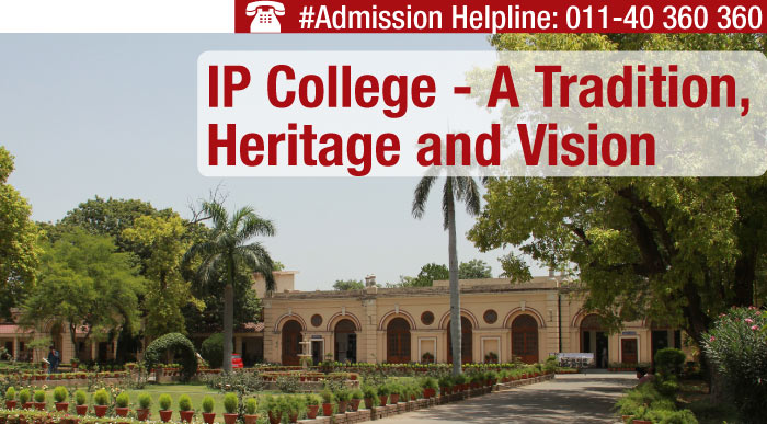 Delhi University Campus Life: IP College - A Tradition, Heritage and Vision