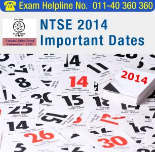 NTSE 2014 Important Dates