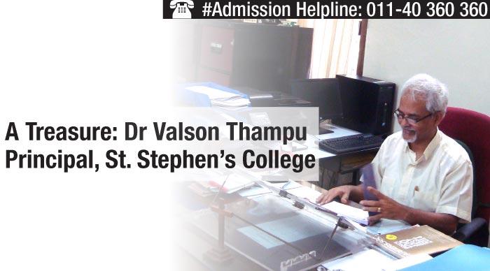 A Treasure: Dr Valson Thampu, Principal, St. Stephen's College