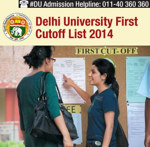 Delhi University First Cutoff List 2014