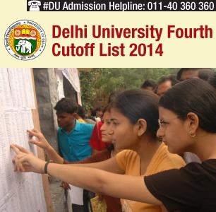 Delhi University Fourth Cutoff List 2014