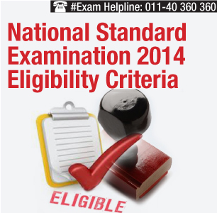 National Standard Examination 2014 Eligibility Criteria