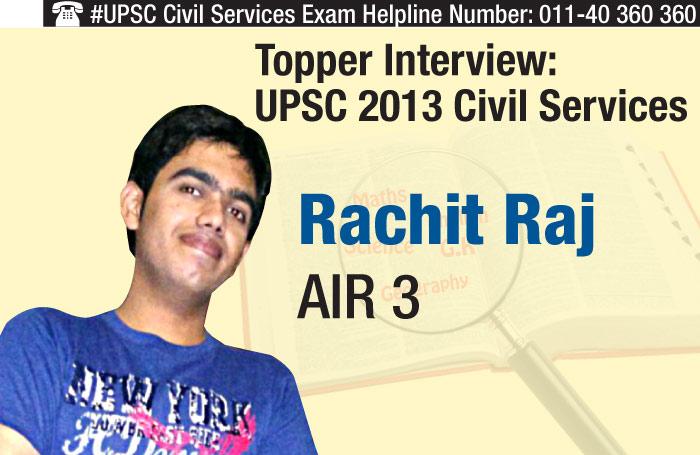 UPSC 2013 Civil Services Topper Interview - AIR 3 Rachit Raj