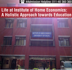 Life at Institute of Home Economics: A Holistic Approach towards Education