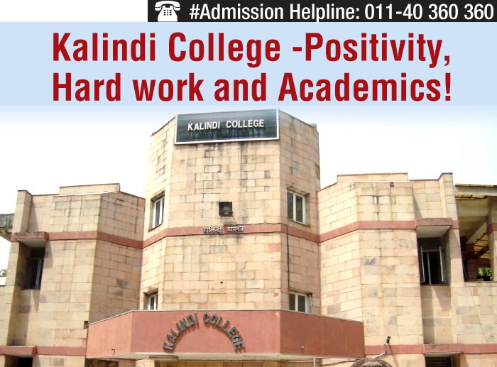 Kalindi College- Positivity, Hard work and Academics