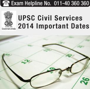 UPSC Civil Services 2014 Important Dates