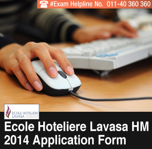 Ecole Hoteliere Lavasa 2014 Application Form
