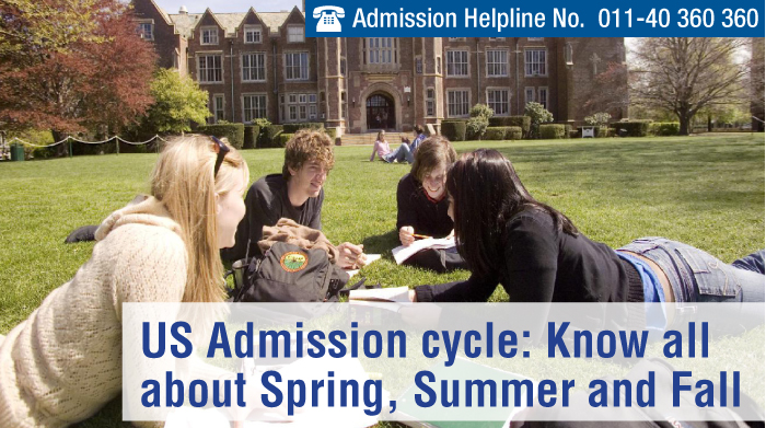 US Admission cycle: Know all about Spring, Summer and Fall