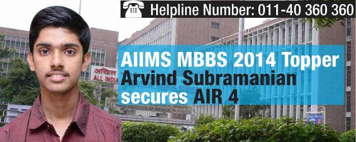 AIIMS MBBS 2014 Topper Arvind Subramanian secures AIR 4