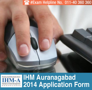 IHM Aurangabad 2014 Application Form