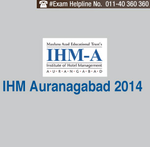 IHM Auranagabad Entrance Exam 2014