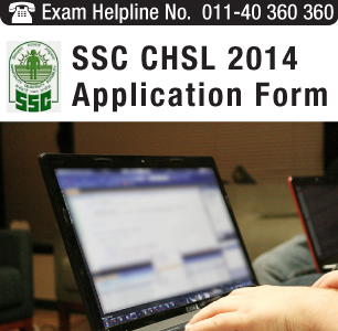 SSC CHSL 2014 online application form available from July 19