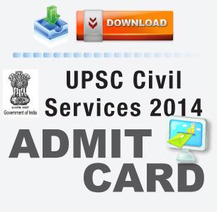 UPSC Civil Services 2014 Prelims Admit Card available online