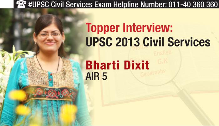 UPSC 2013 Civil Services Topper Interview - AIR 5 Bharti Dixit