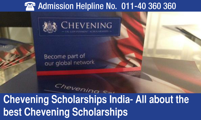 Chevening Scholarships India- All about the best Chevening Scholarships