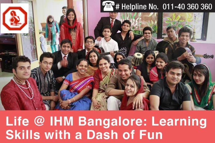Life at IHM Bangalore: Learning Skills with a Dash of Fun