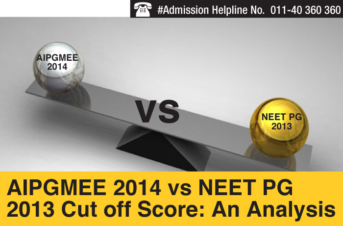 AIPGMEE 2014 Vs NEET PG 2013 Cut off Score: An Analysis