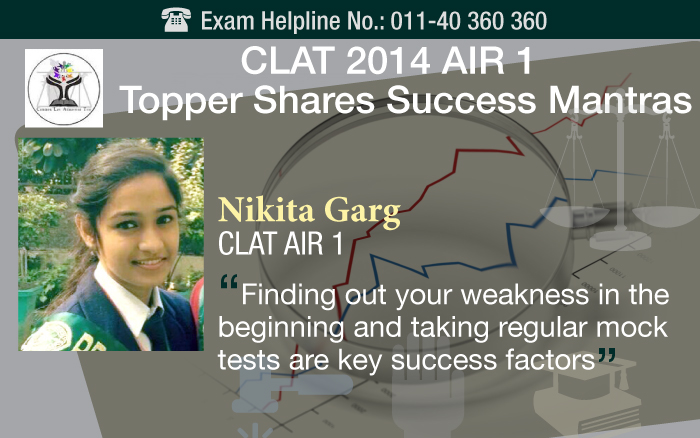 CLAT 2014 Topper Interview - How Nikita Garg Rank 1 achieved the success