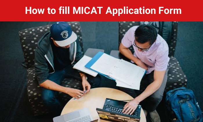 How to Fill MICAT 2017 Application Form - Step-by-Step Guide