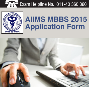 AIIMS MBBS 2015 Application Form
