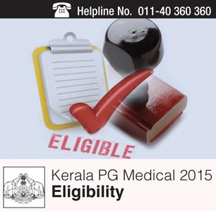 Kerala PG Medical 2015 Eligibility