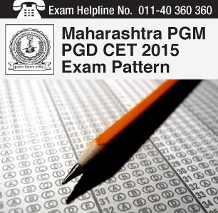 MH PGM PGD CET 2015 Exam Pattern
