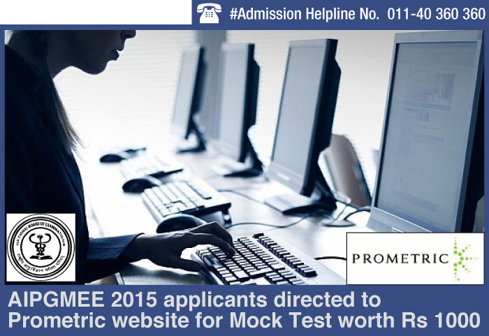 AIPGMEE 2015 applicants directed to prometric website for Mock Test worth Rs 1000
