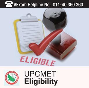 UPCMET 2015 Eligibility Criteria