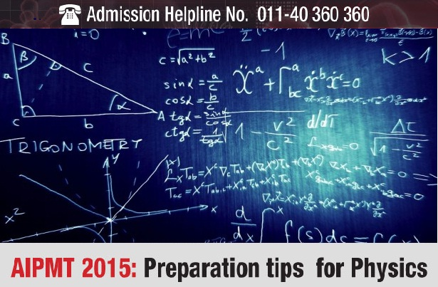 AIPMT 2015: Preparation tips for Physics