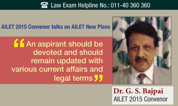 AILET 2015 Convenor talks on AILET New Plans