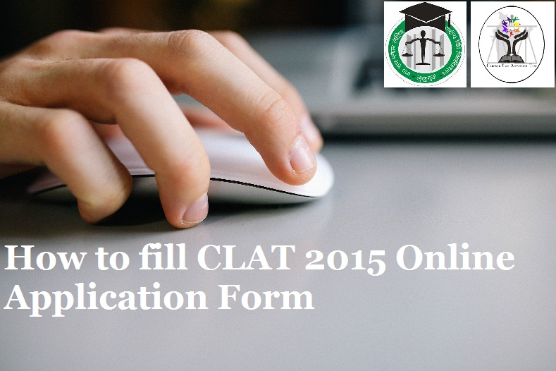 How to fill CLAT 2015 Online Application Form